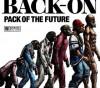 この画像は、サイトの記事「BACK-ON 『PACK OF THE FUTURE』 PV・MV・メイキング YouTube無料音楽動画ご紹介」のイメージ写真画像として利用しています。